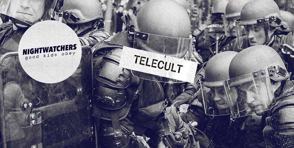 Nightwatchers + Telecult
